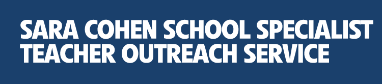 Sara Cohen School Specialist Teacher Outreach Service